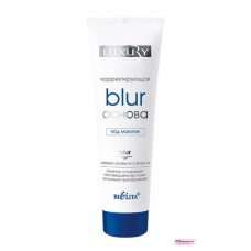 Корректирующая Blur-основа Luxury под макияж 30 мл